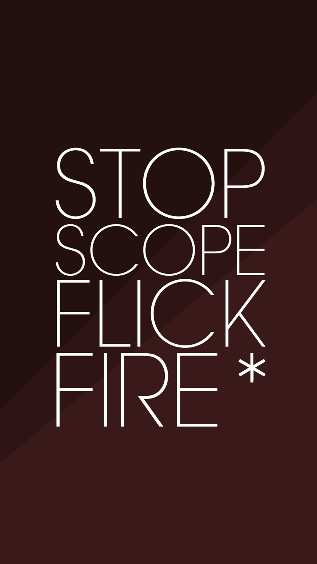 Stop, Scope, Flick, Fire - Mobile