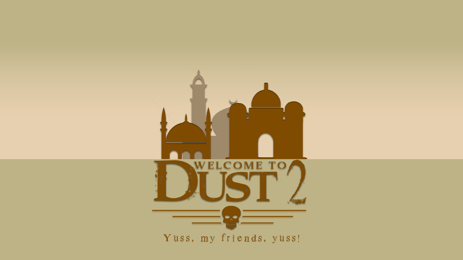 Welcme to Dust 2