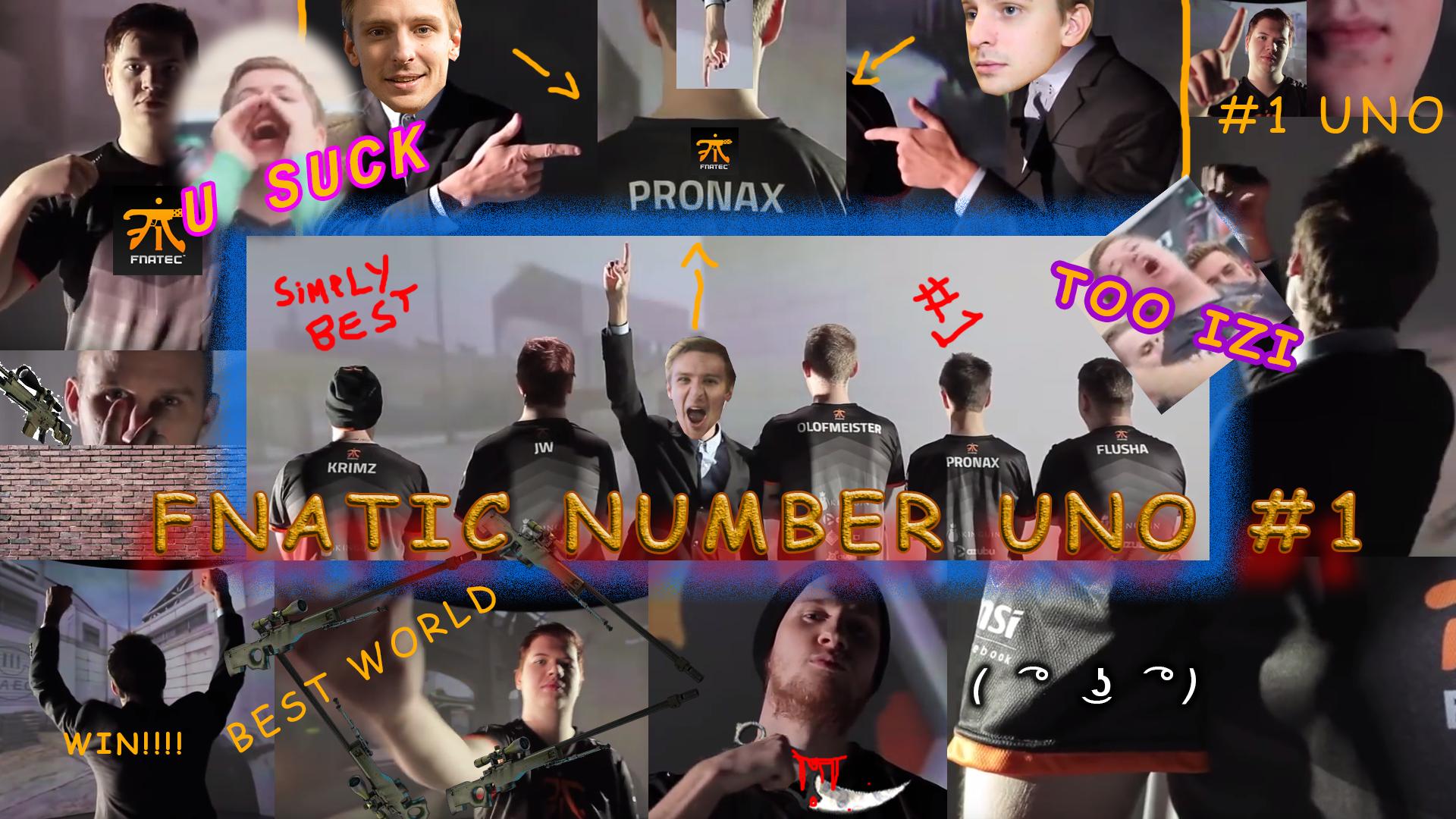 Fnatic number uno #1