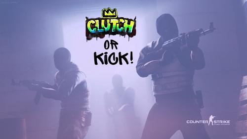 Clutch or Kick!